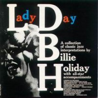Cover of Lady Day - A Collection Of Classic Jazz Interpretations