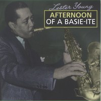 Cover of Lester Young - Vol. 2/4 - Afternoon Of A Basie - Ite