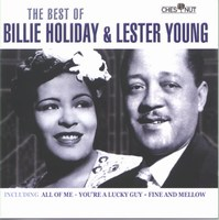 Cover of The Best Of Billie Holiday & Lester Young