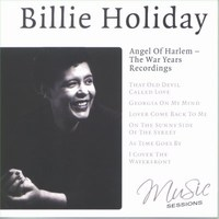 Cover of Billie Holiday Angel Of Harlem – The War Years Recordings