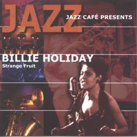Cover of Strange Fruit - Jazz Café Presents