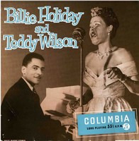 Cover of Billie Holiday And Teddy Wilson Orchestras