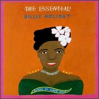 Cover of The Essential Billie Holiday: Songs Of Lost Love