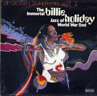 Cover of The Immortal Billie Holiday - Jazz Of World War 2nd