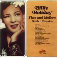 Cover of Fine And Mellow - Golden Classics