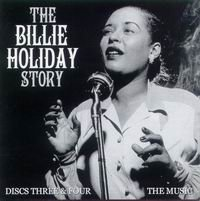 Cover of The Billie Holiday Story, 4-CD-Set, Vol. 3/4