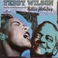 Cover of Teddy Wilson - His Piano And Orchestra With Billie Holiday