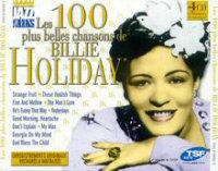 Cover of Les 100 Plus Belles Chansons De Billie Holiday, Vol. 3/4