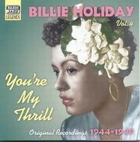 Cover of You're My Thrill - Original 1944–1949 Recordings
