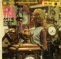 Cover of Artie Shaw : Any Old Time  (7